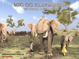Mig og elefanten - Merete Rostrup Fleischer