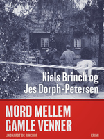 Mord mellem gamle venner - Jes Dorph-Petersen, Niels Brinch