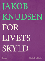 For livets skyld - Jakob Knudsen