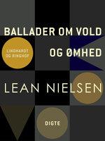 Ballader om vold og ømhed - Lean Nielsen