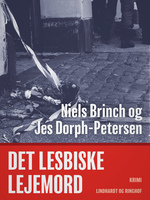 Det lesbiske lejemord - Jes Dorph-Petersen,Niels Brinch