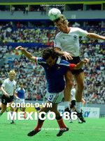 Fodbold-VM Mexico 86 - Per Høyer Hansen