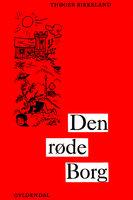 Den røde borg - Thøger Birkeland