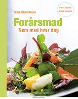 Forårsmad Nem mad hver dag - Trine Hahnemann
