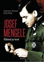 Josef Mengele - John Ware,Gerald L. Posner