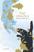 Oppi rakkaudesta - Risto Saarinen