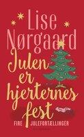 Julen er hjerternes fest - Lise Nørgaard