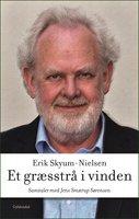 Et græsstrå i vinden - Erik Skyum-Nielsen