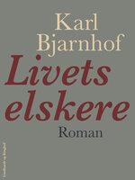 Livets elskere - Karl Bjarnhof