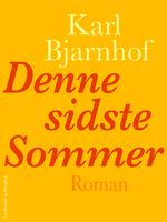 Denne sidste Sommer - Karl Bjarnhof