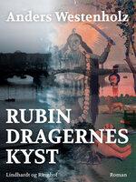 Rubindragernes kyst - Anders Westenholz