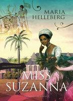 Miss Suzanna - Maria Helleberg
