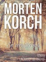 En æreskrans - Morten Korch