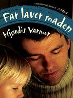 Far laver maden - Hjørdis Varmer