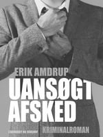 Uansøgt afsked - Erik Amdrup