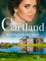 Kærlighed ved søen - Barbara Cartland