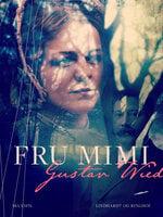 Fru Mimi - Gustav Wied