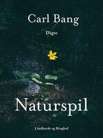 Naturspil - Carl Bang