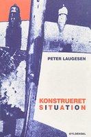 Konstrueret situation - Peter Laugesen