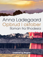 Opbrud i oktober - Anna Ladegaard