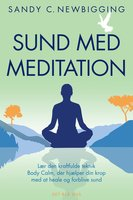 Sund med meditation - Sandy C. Newbigging