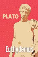 Euthydemus - Plato