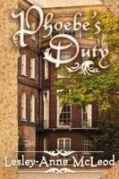 Phoebe's Duty - Lesley-Anne McLeod