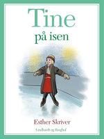Tine på isen - Esther Skriver