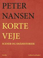 Korte veje - Peter Nansen