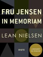 Fru Jensen in memoriam - Lean Nielsen