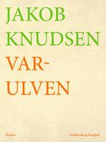 Varulven - Jakob Knudsen