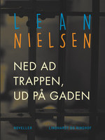 Ned ad trappen, ud på gaden - Lean Nielsen