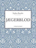 Jægerblod - Sophus Bauditz