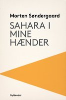 Sahara i mine hænder - Morten Søndergaard