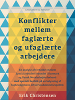 Konflikter mellem faglærte og ufaglærte arbejdere - Erik Christensen