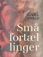 Små fortællinger - Carl Ewald