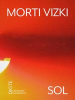Sol - Morti Vizki