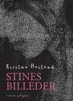 Stines billeder - Kirsten Hvitved