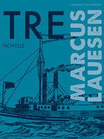 Tre - Marcus Lauesen