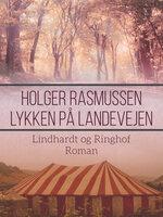 Lykken på landevejen - Holger Rasmussen