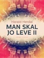 Man skal jo leve II - Harald Herdal