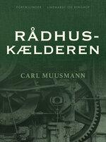 Rådhuskælderen - Carl Muusmann