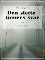 Den slette tjeners svar - Johannes Jørgensen