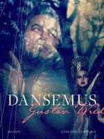 Dansemus - Gustav Wied