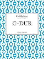 G-dur - Karl Gjellerup