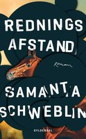 Redningsafstand - Samanta Schweblin