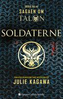 Soldaterne - Julie Kagawa