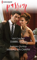 Dubbel lycka / Med all sin charm - Barbara Dunlop,Kat Cantrell