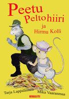 Peetu Peltohiiri ja Hirmu Kolli - Tarja Lappalainen, Mika Vaaranmaa