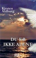 Du er ikke alene - Kirsten Ahlburg